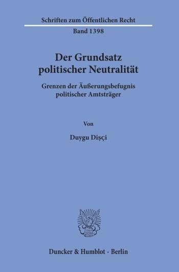 Cover: Der Grundsatz politischer Neutralität