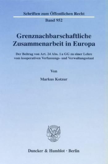 Cover: Grenznachbarschaftliche Zusammenarbeit in Europa
