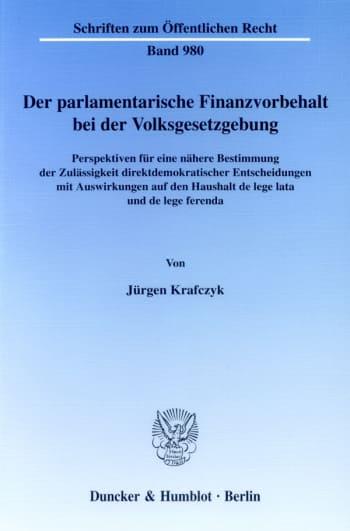 Cover: Der parlamentarische Finanzvorbehalt bei der Volksgesetzgebung