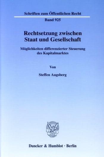 Cover: Rechtsetzung zwischen Staat und Gesellschaft