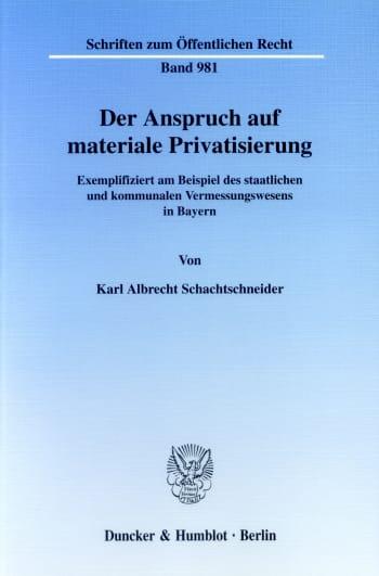 Cover: Der Anspruch auf materiale Privatisierung