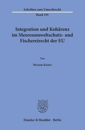 Cover: Integration und Kohärenz im Meeresumweltschutz- und Fischereirecht der EU