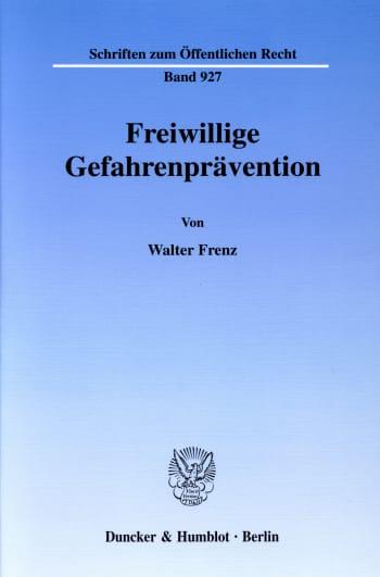 Cover: Freiwillige Gefahrenprävention