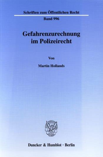 Cover: Gefahrenzurechnung im Polizeirecht
