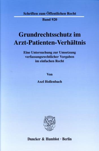 Cover: Grundrechtsschutz im Arzt-Patienten-Verhältnis