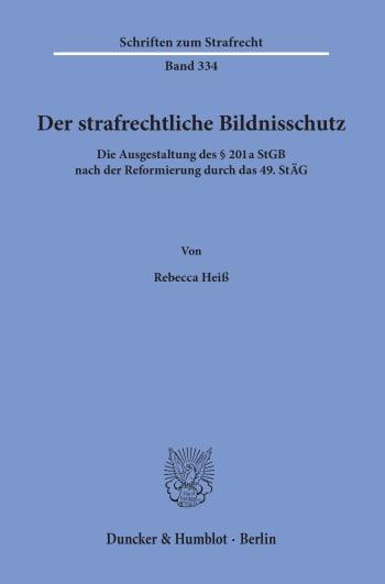 Cover: Der strafrechtliche Bildnisschutz