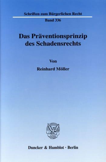 Cover: Das Präventionsprinzip des Schadensrechts