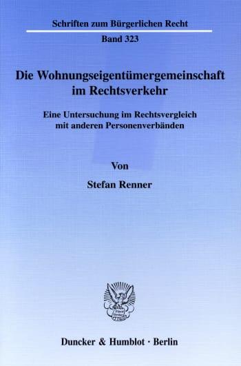 Cover: Die Wohnungseigentümergemeinschaft im Rechtsverkehr