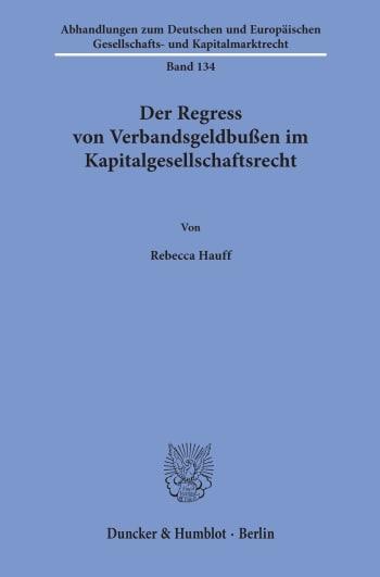 Cover: Der Regress von Verbandsgeldbußen im Kapitalgesellschaftsrecht