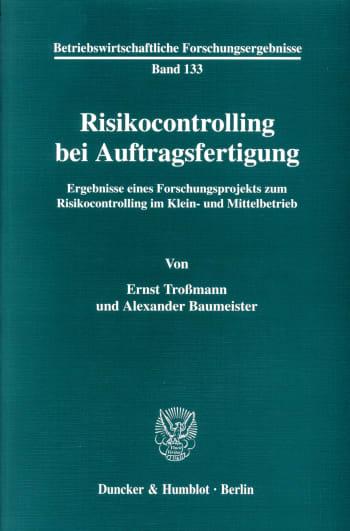 Cover: Risikocontrolling bei Auftragsfertigung