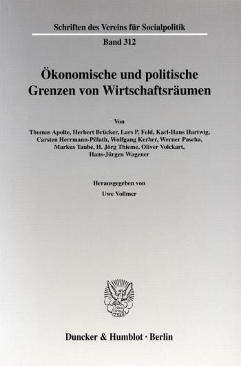 Cover: Ökonomische und politische Grenzen von Wirtschaftsräumen