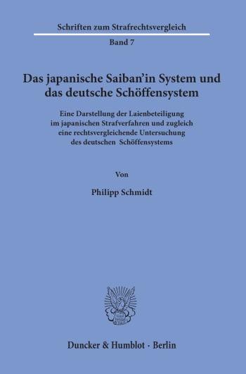 Cover: Das japanische Saiban'in System und das deutsche Schöffensystem