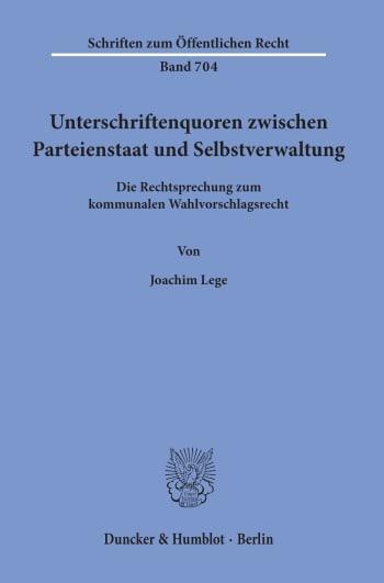 Cover: Unterschriftenquoren zwischen Parteienstaat und Selbstverwaltung
