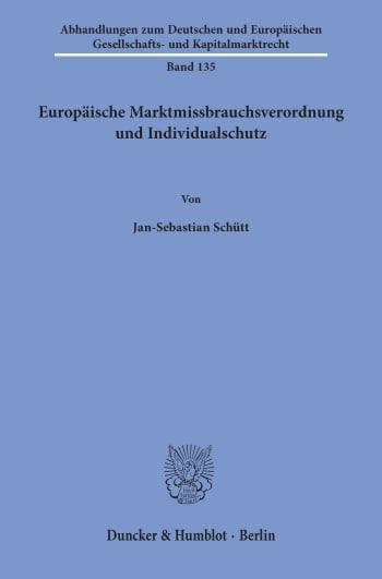 Cover: Europäische Marktmissbrauchsverordnung und Individualschutz