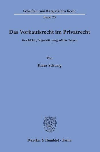 Cover: Das Vorkaufsrecht im Privatrecht