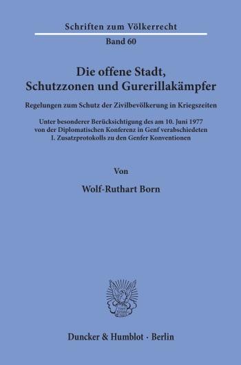 Cover: Die offene Stadt, Schutzzonen und Guerillakämpfer