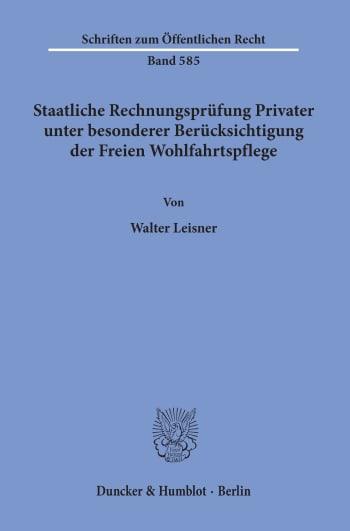 Cover: Staatliche Rechnungsprüfung Privater, unter besonderer Berücksichtigung der Freien Wohlfahrtspflege