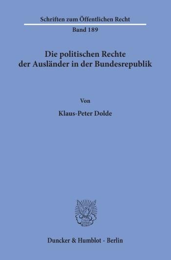 Cover: Die politischen Rechte der Ausländer in der Bundesrepublik