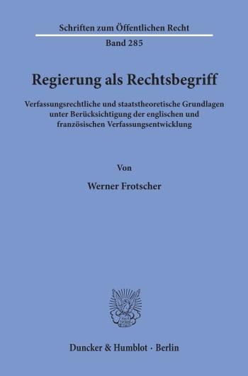 Cover: Regierung als Rechtsbegriff
