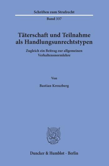 Cover: Täterschaft und Teilnahme als Handlungsunrechtstypen