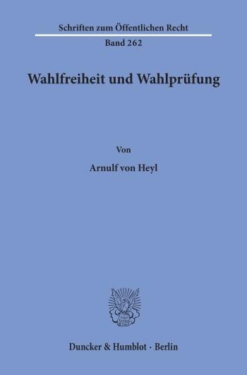 Cover: Wahlfreiheit und Wahlprüfung