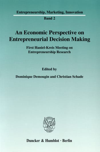 Cover: An Economic Perspective on Entrepreneurial Decision Making