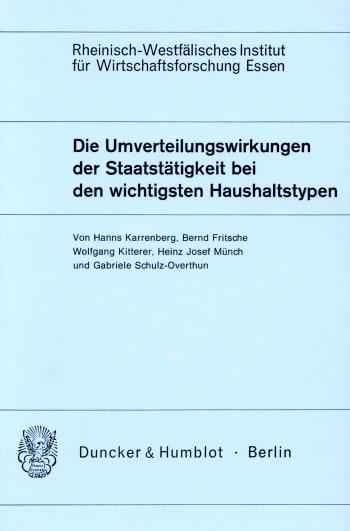 Cover: Die Umverteilungswirkungen der Staatstätigkeit bei den wichtigsten Haushaltstypen