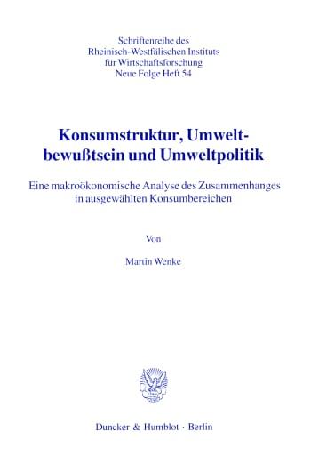 Cover: Konsumstruktur, Umweltbewußtsein und Umweltpolitik