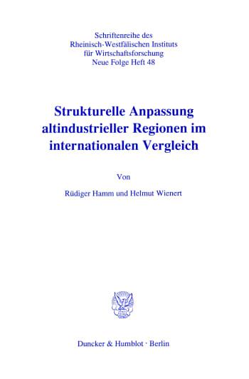Cover: Strukturelle Anpassung altindustrieller Regionen im internationalen Vergleich