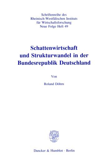 Cover: Schattenwirtschaft und Strukturwandel in der Bundesrepublik Deutschland