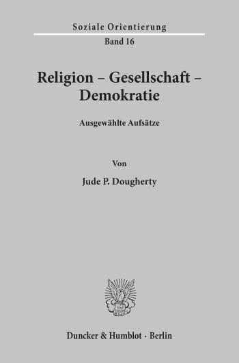 Cover: Religion - Gesellschaft - Demokratie