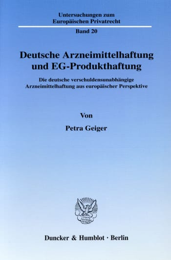 Cover: Deutsche Arzneimittelhaftung und EG-Produkthaftung