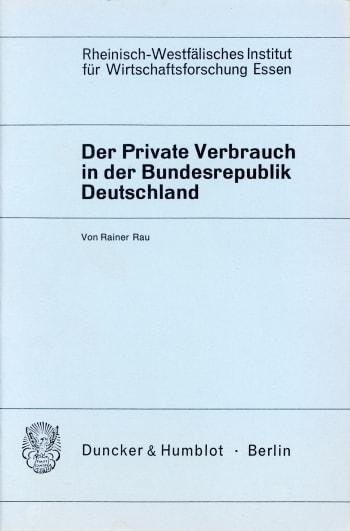 Cover: Der Private Verbrauch in der Bundesrepublik Deutschland
