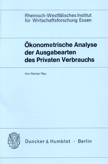Cover: Ökonometrische Analyse der Ausgabearten des Privaten Verbrauchs