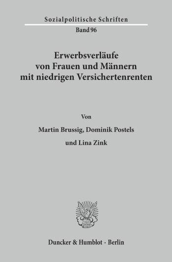 Cover: Erwerbsverläufe von Frauen und Männern mit niedrigen Versichertenrenten
