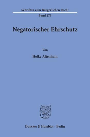 Cover: Negatorischer Ehrschutz