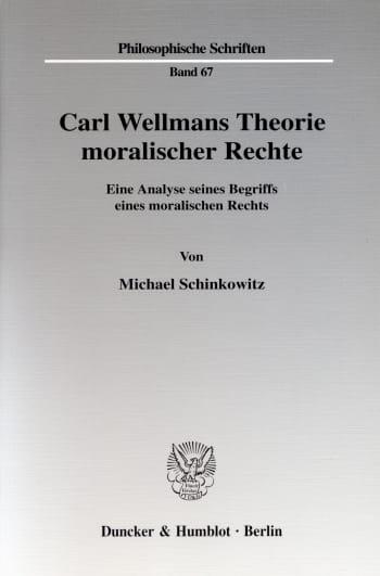 Cover: Carl Wellmans Theorie moralischer Rechte