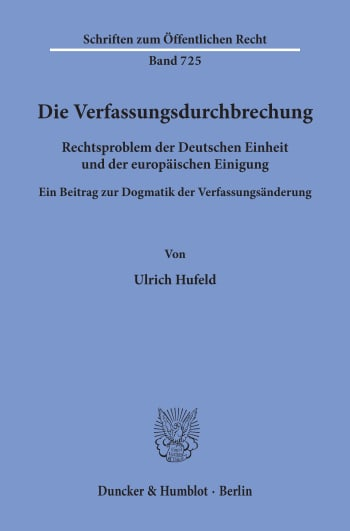 Cover: Die Verfassungsdurchbrechung