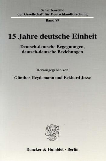 Cover: 15 Jahre deutsche Einheit