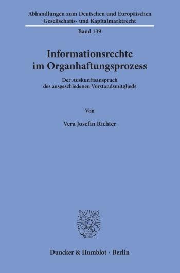 Cover: Informationsrechte im Organhaftungsprozess