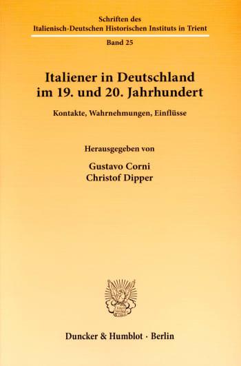 Cover: Italiener in Deutschland im 19. und 20. Jahrhundert