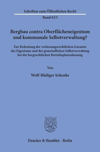 Cover: Bergbau contra Oberflächeneigentum und kommunale Selbstverwaltung?