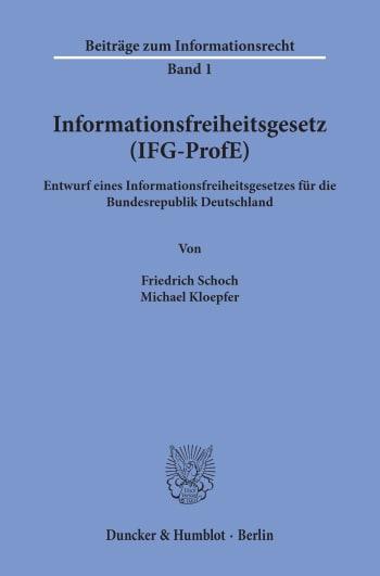 Cover: Informationsfreiheitsgesetz (IFG-ProfE)