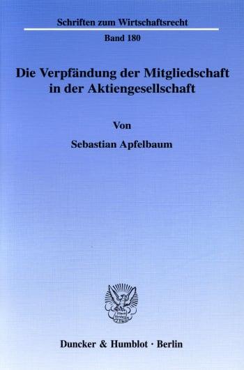 Cover: Die Verpfändung der Mitgliedschaft in der Aktiengesellschaft