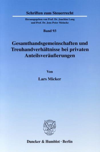 Cover: Gesamthandsgemeinschaften und Treuhandverhältnisse bei privaten Anteilsveräußerungen