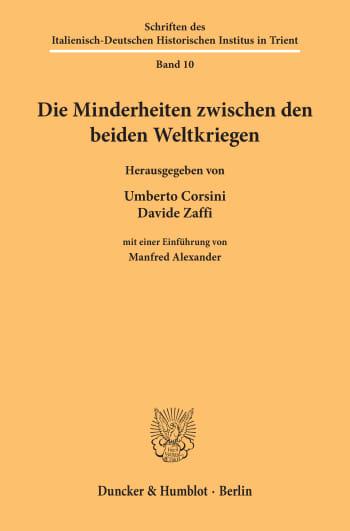 Cover: Die Minderheiten zwischen den beiden Weltkriegen
