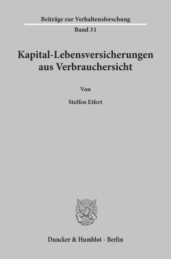 Cover: Kapital-Lebensversicherungen aus Verbrauchersicht