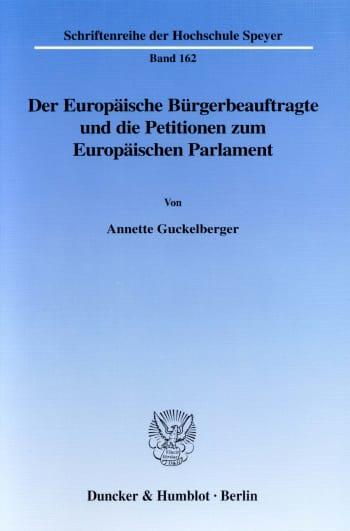 Cover: Der Europäische Bürgerbeauftragte und die Petitionen zum Europäischen Parlament
