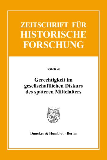 Cover: Gerechtigkeit im gesellschaftlichen Diskurs des späteren Mittelalters
