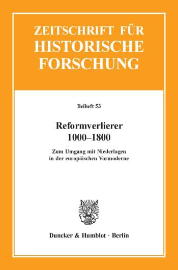 Cover: Reformverlierer 1000–1800